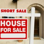 Should you opt for a Foreclosure or Short Sale?
