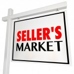 How To Take Advantage of a Seller's Market